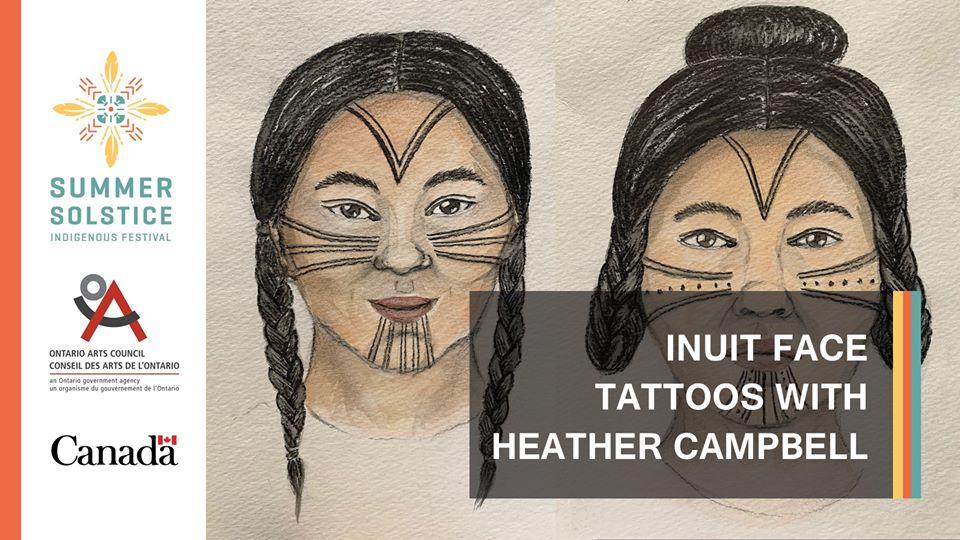 INUIT FACE TATTOOS WITH HEATHER CAMPBELL​